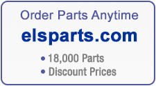 Order Parts Anytime, www.elsparts.com - 18,000 parts - Discount Prices